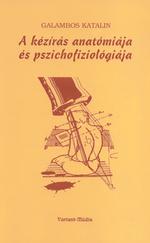 A kézírás anatómiája és pszichofiziológiája