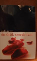 Aldo Nove:Én örök szerelmem