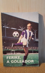 Ferike, a góleádor