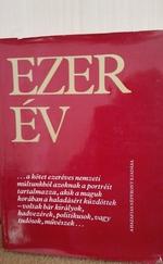 Ezer év - Arcképek a magyar történelemből