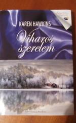 Karen Hawkins: Viharos szerelem