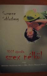 Suzanne Schlosberg: 1001 éjszaka szex nélkül