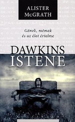 Dawkins Istene Gének, mémek és az élet értelme