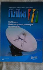 Fizika 11. Hullámtan, Elektromágneses jelenségek, Modern fizika