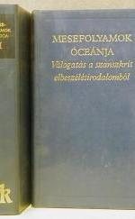 Mesefolyamok óceánja I-II.