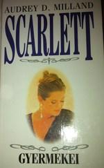 Scarlett gyarmekei
