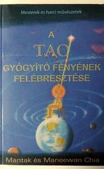 A Tao Gyógyító Fényének felébresztése