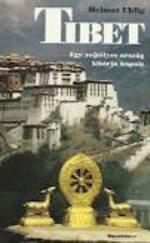 Tibet - Egy rejtélyes ország kitárja kapuit