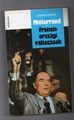 Mitterrand - franciaországi változások