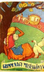 Grimm: Nagy Meséskönyv