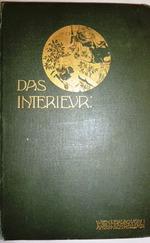 Das Interieur. Wiener Monatshefte fur Angewandte Kunst. Jahrgang II. 1901. II jahrgang