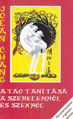 A tao tanítása a szerelemről és a szexről