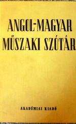 Angol-Magyar, Magyar-Angol Műszaki szótár I-II kötet.