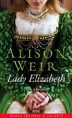 Lady Elizabeth - Utam a koronáig