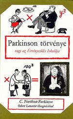 Parkinson törvénye, vagy az Érvényesülés Iskolája