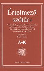 Értelmező szótár+ I-II. A-K, L-ZS Eőry Vilma (szerk.)