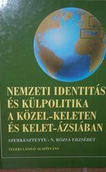 Nemzeti identitás és külpolitika a Közel-Keleten és Kelet-Ázsiában