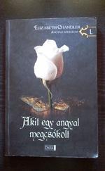 Akit egy angyal megcsókolt 1.