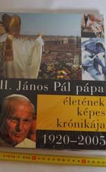 II: János Pál pápa életének képes krónikája