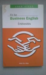 Fit for Business English - Értékesítés, üzletkötés