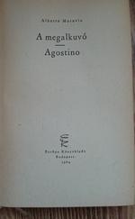 A megalkuvó / Agostino