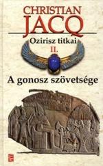 Ozirisz Titkai - Az gonosz szövetsége