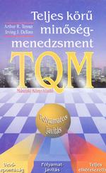Teljes körű minőségmenedzsment (TQM) (ÚJ és Ritka)