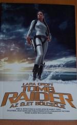 Lara Croft - Tomb Raider: Az élet bölcsője