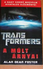 Transformers - A múlt árnyai