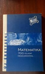 Matematika 700 feladat megoldásokkal