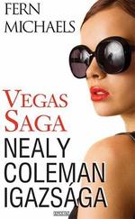 Vegas Saga – Nealy Coleman igazsága