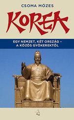 Korea - Egy nemzet, két ország - a közös gyökerektől
