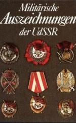 Militarische Auszeichnungen der UdSSR - A Szovjetunió katonai kitüntetései