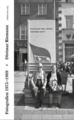 Schöne Grüße aus der DDR Fotografien 1975-1989