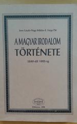 A magyar irodalom története 1849-től 1905-ig