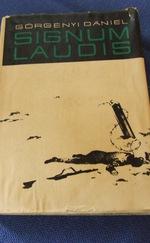 Signum Laudis - Egy katona emlékiratai