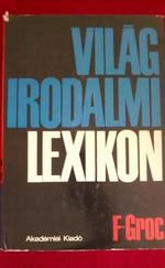 Világirodalmi Lexikon 3. (F-Groc)