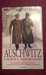 """Auschwitz - A nácik és a """"végső megoldás"""""""