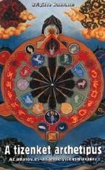 A TIZENKÉT ARCHETÍPUS - Asztrológia