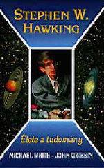 Stephen Hawking (Élete a tudomány)