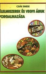 Élelmiszerek és vegyi áruk forgalmazása