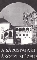 A sárospataki Rákóczi Múzeum