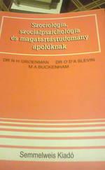 Szociológia, szociálpszichológia és magatartástudomány ápoloknak