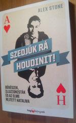 Alex Stone: Szedjük rá Houdinit! új könyv