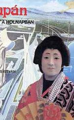 Japán - múlt a holnapban