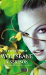 Wolfsbane – A keresők