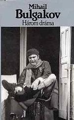 Három dráma (Bulgakov)