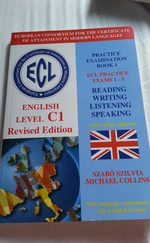 ECL English Level C1 Practice examination book 1