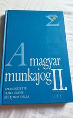 A magyar munkajog II.