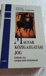 Magyar közigazgatási jog - Különös rész európai uniós kitekintéssel